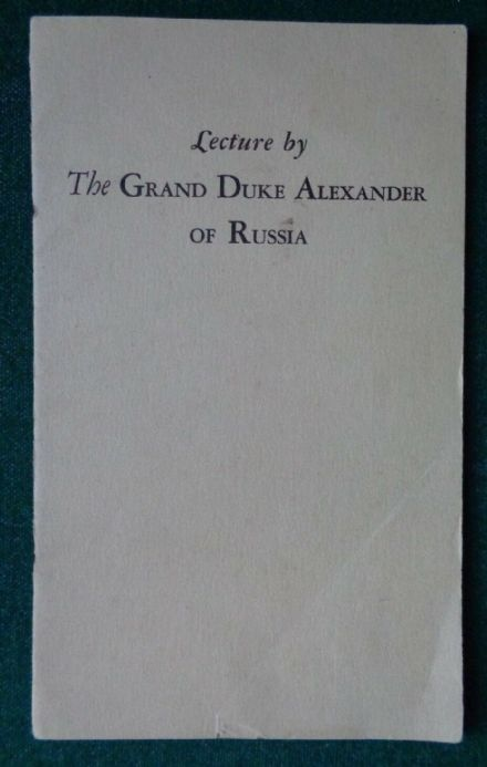 Antique Signed Lecture by Grand Duke Alexander Romanov of Imperial Russia 1929